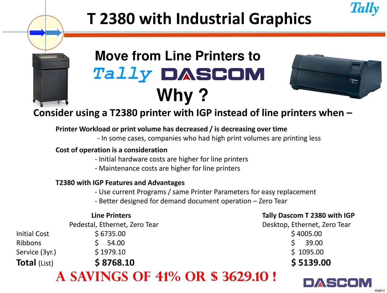 Reasons to move from line printers to Tally Dascom